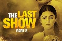 Download The Last Show full Web Series HD